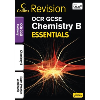 OCR Gateway Chemistry B: Exam Practice Workbook (Collins GCSE Essentials)