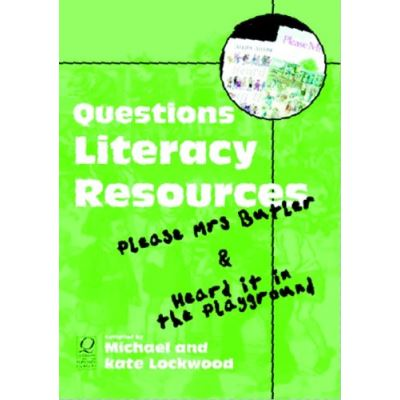 Questions Literacy Resource Pack: Please Mrs.Butler and Heard it in the Playground - [Livre en VO]