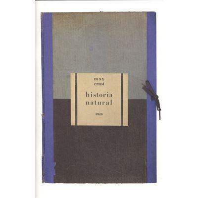 Max Ernst. Historia Natural 1926 - [Livre en VO]