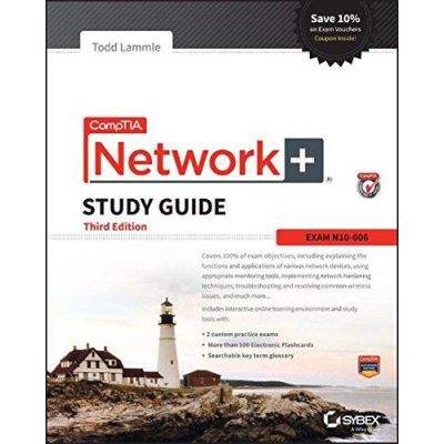 CompTIA Network+ Study Guide: Exam N10-006 (Comptia Network + Study Guide Authorized Courseware) - [Version Originale]