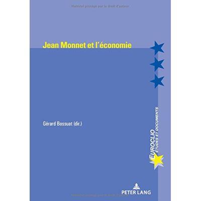 Jean Monnet Et l'Économie (Euroclio) - [Livre en VO]