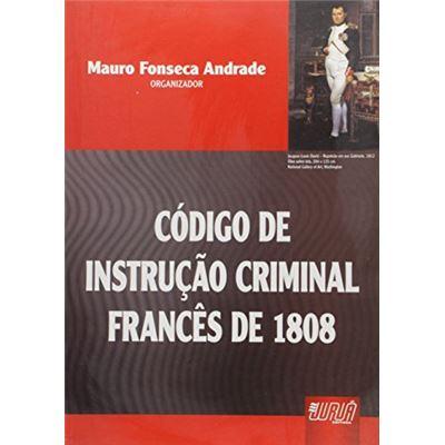 Código De Instrução Criminal Francês De 1808