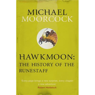 Hawkmoon: The History Of The Runestaff (Moorcocks Multiverse) (Paperback)