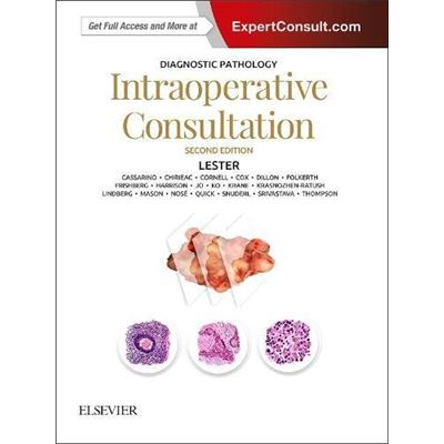 Diagnostic Pathology: Intraoperative Consultation, 2E