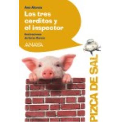 Los Tres Cerditos Y El Inspector - Alonso ,Ana , García Cortés, Ester (il.)