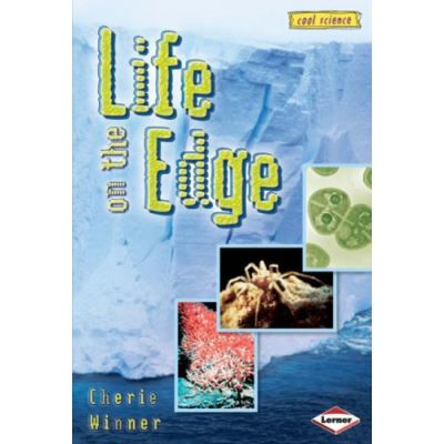 Cool Science: Life on the Edge