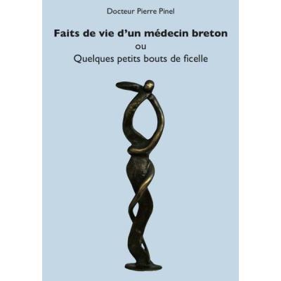 Faits de vie d'un médecin breton