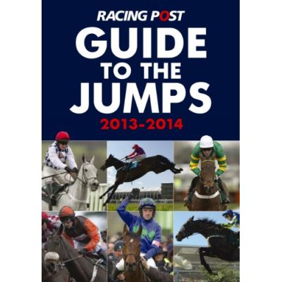 Racing Post Guide to the Jumps 2013 2014