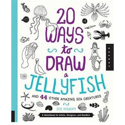 20 Ways To Draw A Jellyfish /Anglais