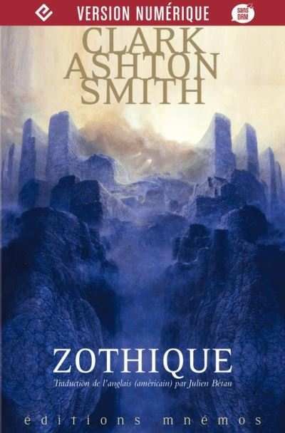 Zothique - Intégrale Clark Ashton Smith - Volume 1 Mondes derniers - 9782354086237 - 8,99 €