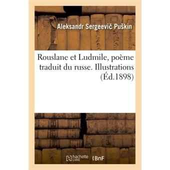Rouslane et ludmile, poeme traduit du russe . illustrations