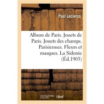 Album de paris. jouets de paris. jouets des champs. parisien