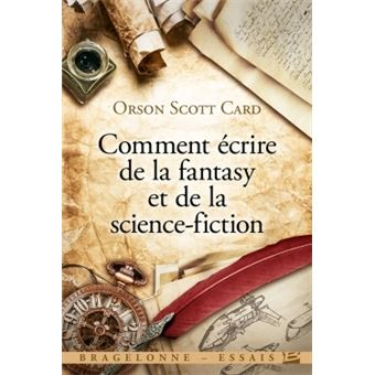 Comment écrire de la fantasy et de la science-fiction
