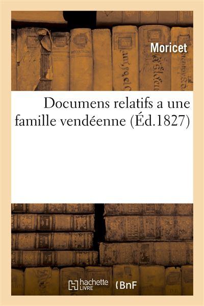 Documens relatifs a une famille vendéenne