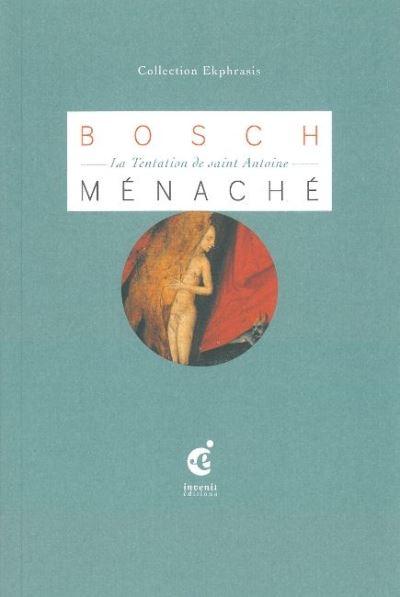 Jérôme Bosch, la tentation de Saint-Antoine