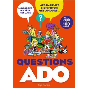 Questions Ado Filles Garcons En 100 Questions