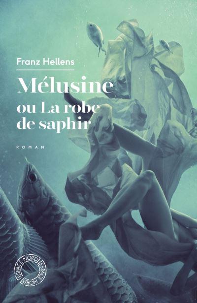 Mélusine ou la robe de saphir