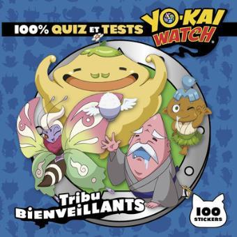 Yokaï WatchYo-Kai Watch - 100% quiz et tests tribu Bienveillants