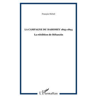 La campagne du Dahomey 1893-1894