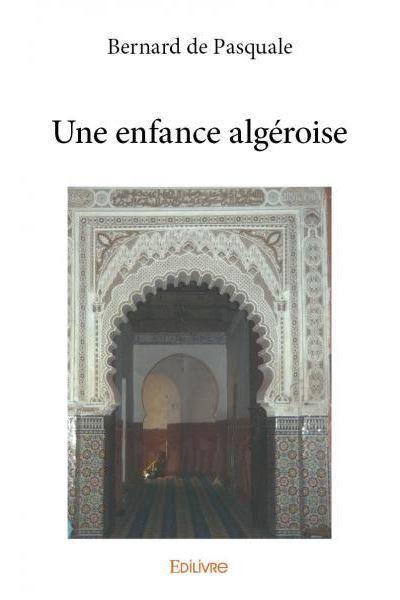 Une enfance algéroise