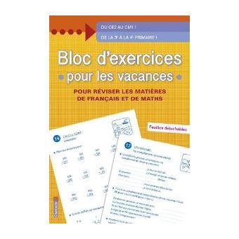 Bloc D Exercices Pour Les Vacances Du Ce2 Au Ce1 De La 3eme A La 4eme Primaire