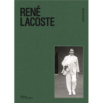 9c0811ca37 René Lacoste - cartonné - Laurence Benaïm, Floc'h - Achat Livre   fnac