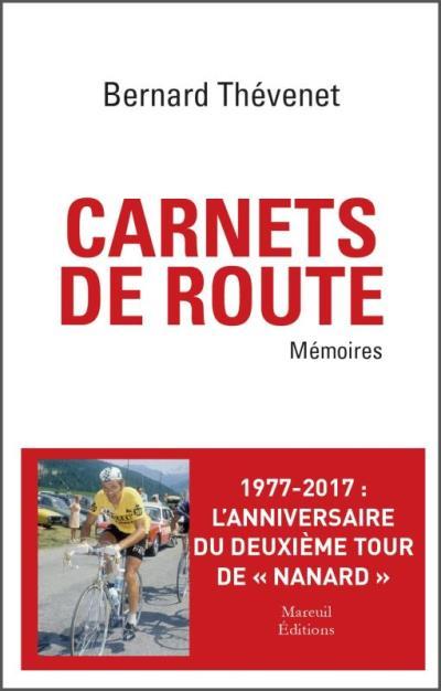 Carnets de route - Mémoires cyclistes