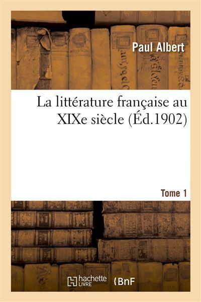 La littérature française au XIXe siècle