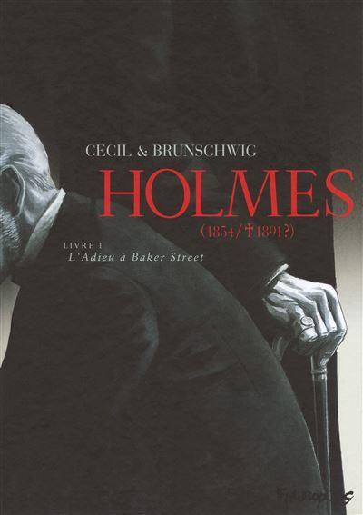 Holmes (Tome 1-L'Adieu à Baker Street)