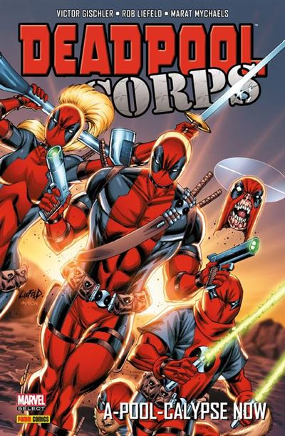 Deadpool Corps - A-POOL-CALYPSE NOW - 9782809475333 - 12,99 €