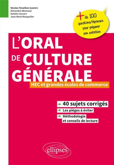 Oral de culture générale HEC et grandes écoles de commerce