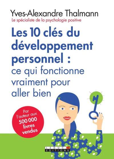 Les 10 clés du développement personnel - 9791028507800 - 10,99 €