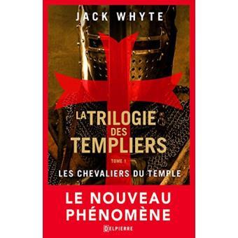 La Trilogie des TempliersLes chevaliers du Christ