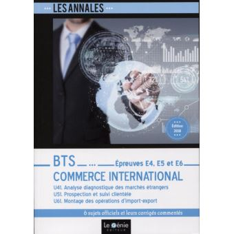 Bts commerce international epreuves e4 e5 et e6