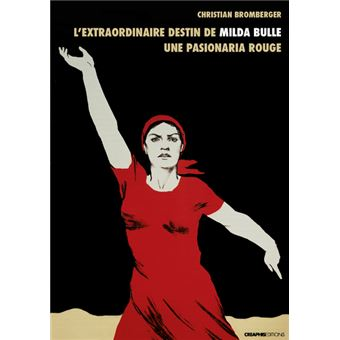 """Résultat de recherche d'images pour """"Christian Bromberger, L'extraordinaire destin de Milda Bulle, une pasionaria rouge"""""""