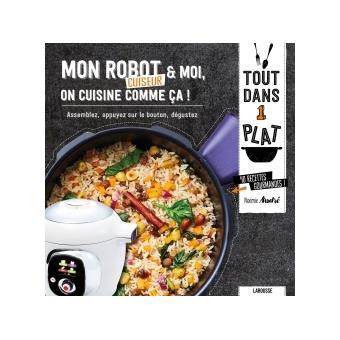 Mon robot moi on cuisine comme a cartonn for Livre cuisiner au robot cuiseur