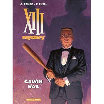 XIII Mystery - 10: Calvin Wax