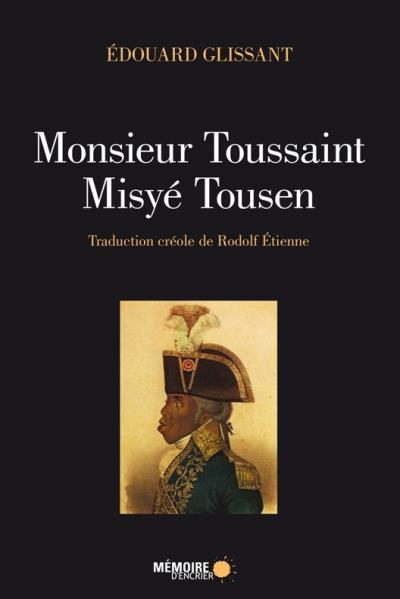 Monsieur Toussaint / Misyé Tousen [édition bilingue]