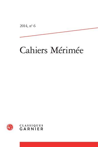Cahiers mérimée 2014, n° 6 - varia