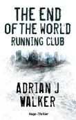 The End Of The World Running Club - Version française