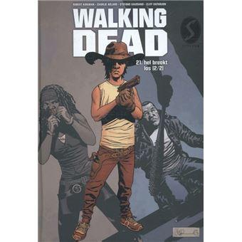 The Walking DeadHel breekt los
