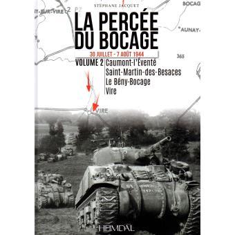 La percee du bocage,2:30 juillet-7 aout 1944