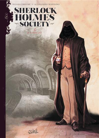 Sherlock Holmes Society T3 - In nomine dei
