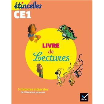 Etincelles Francais Ce1 Ed 2019 Livre De Lectures De L Eleve