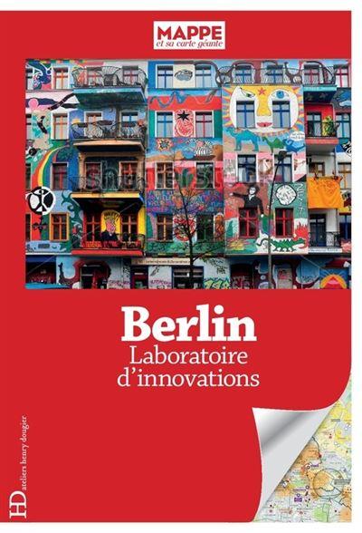 Berlin, laboratoire d'innovations