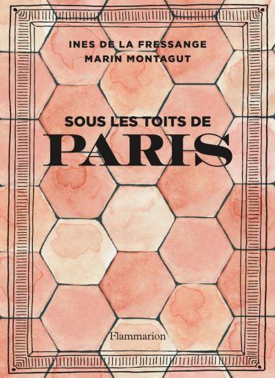 Sous les toits de Paris - 9782081447189 - 23,99 €