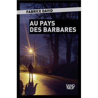 """Résultat de recherche d'images pour """"couverture au pays des barbares fabrice david"""""""