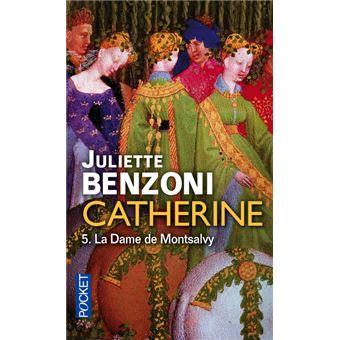 Catherine - tome 5 La Dame de Montsalvy