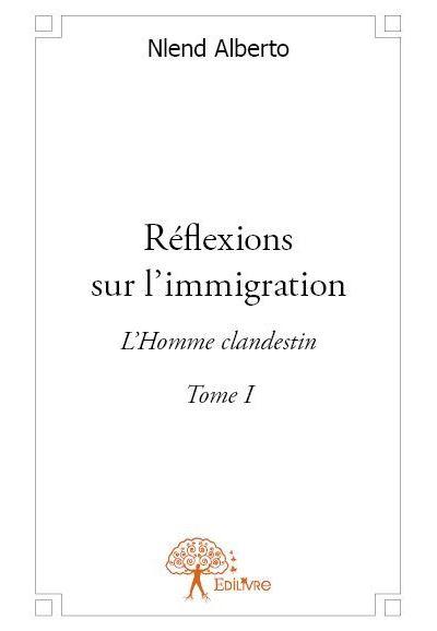 Réflexions sur l'immigration