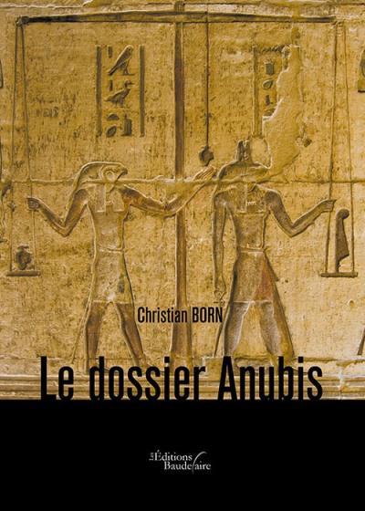 Le dossier Anubis